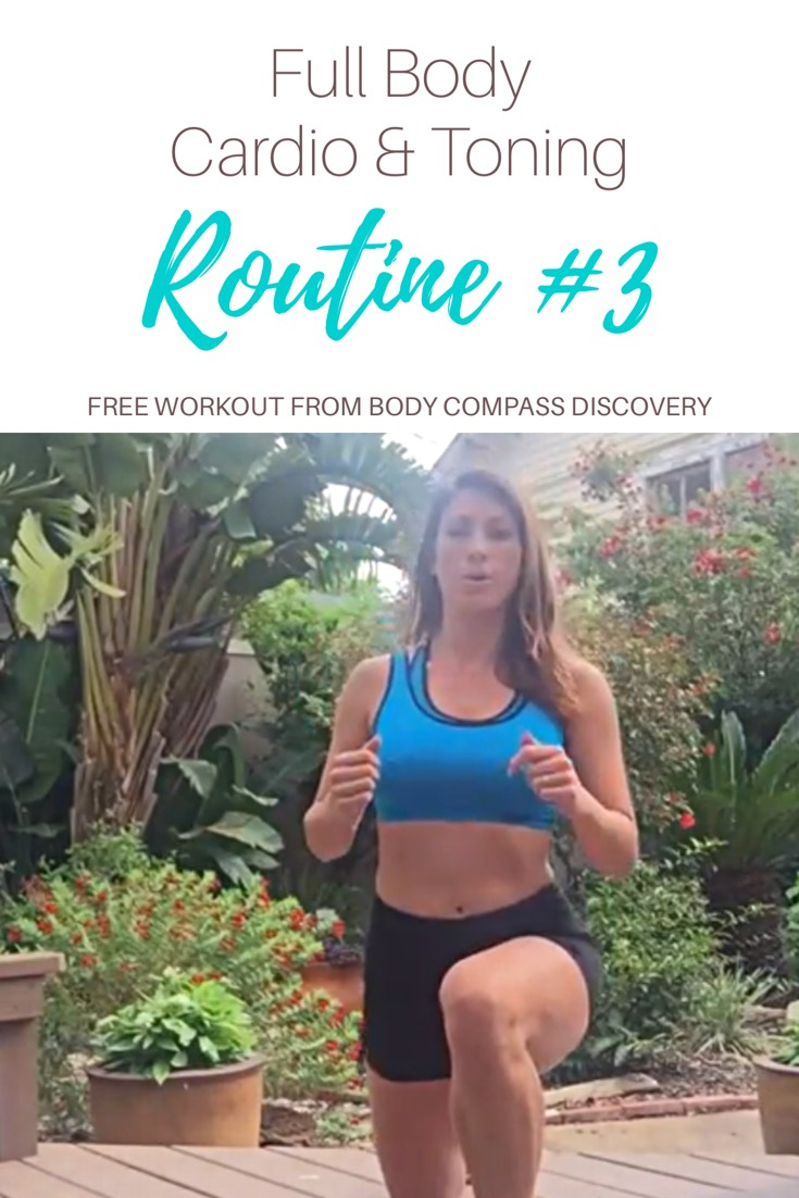 Full Body Cardio & Toning Routine #3 YouTube Video from Body Compass Discovery
