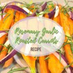 Roasted Rosemary Carrots Post Title