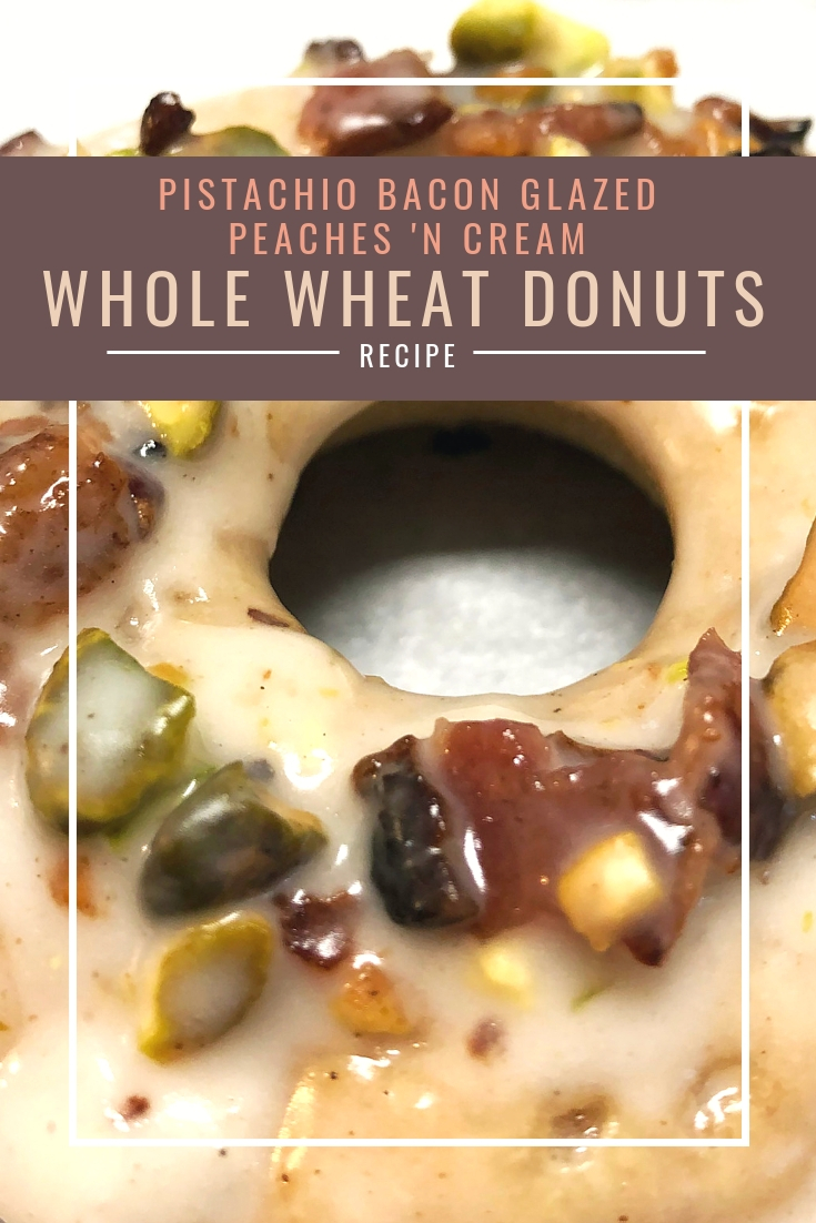 Whole Wheat Pistachio Bacon Glazed Peaches and Cream Donuts Recipe from Body Compass Discovery's blog