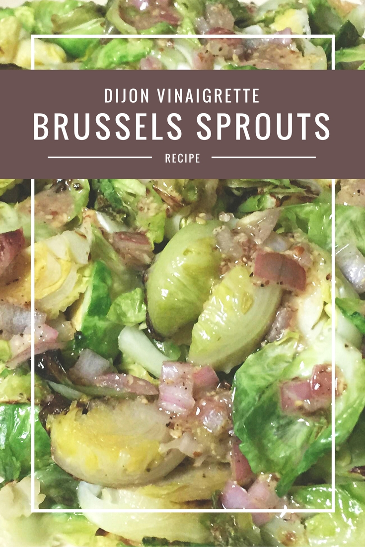 Dijon Vinaigrette Brussels Sprouts from Body Compass Discovery's blog