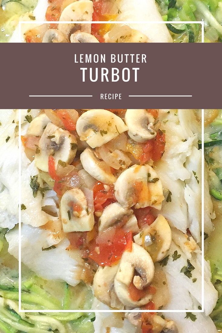 Sautéed Lemon Butter Turbot recipe from Body Compass Discovery's blog
