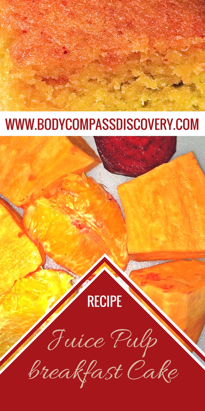 Juice Pulp Cake recipe from Body Compass Discovery's blog