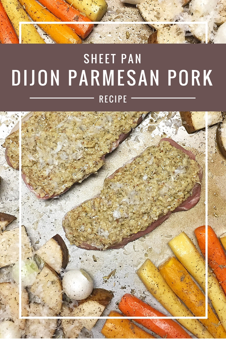 Sheet pan Dijon Parmesan Pork and Veggies recipe from Body Compass Discovery's blog